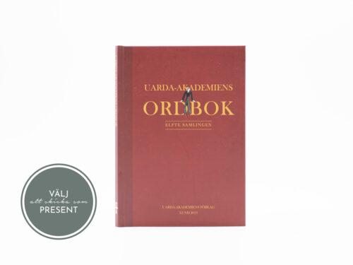 Uarda-Akademiens Ordbok - Kan även skickas som present till en vän